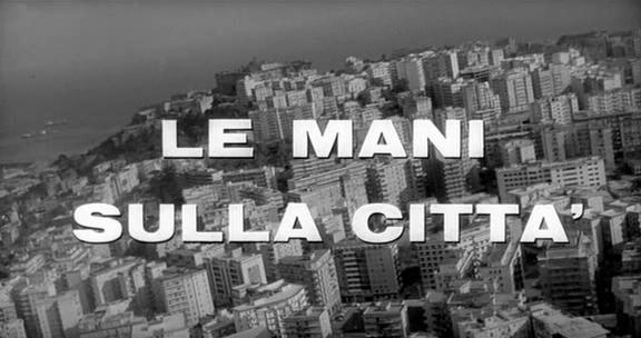 Le_mani_sulla_città