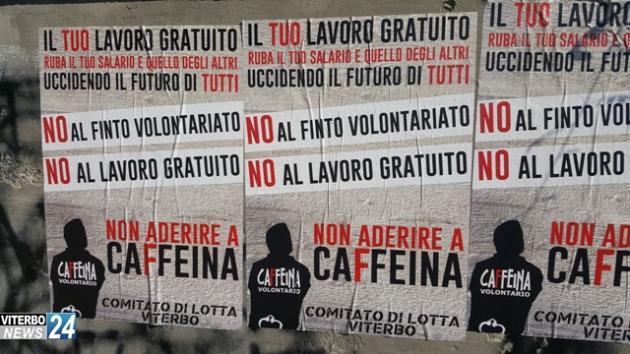"""Cosa significa """"volontariato"""", può essere così definito tutto il """"lavoro gratuito""""? I giovani a Caffeina e la discutibile scelta dei credits di Unitus"""
