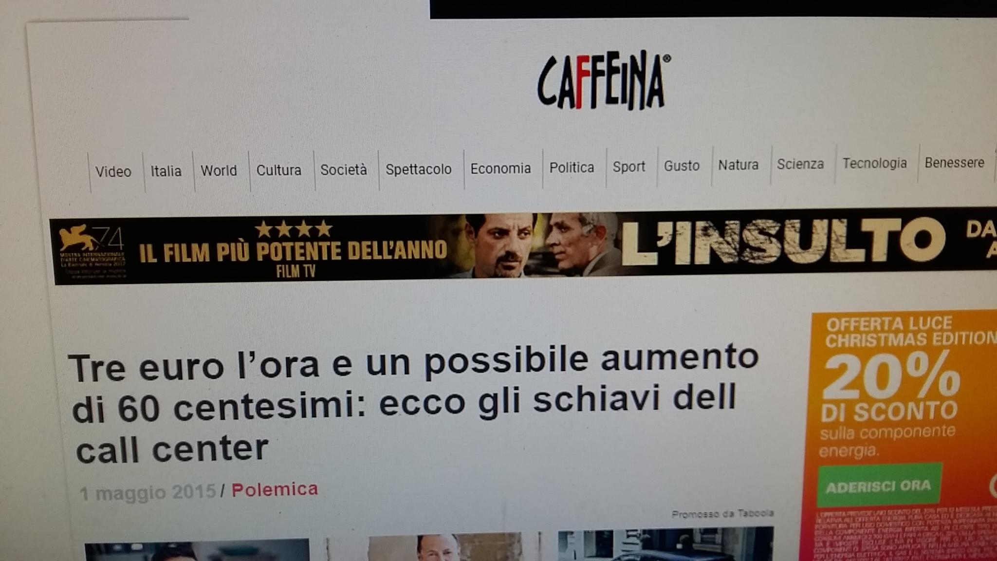 """""""Tre euro all'ora, gli schiavi del call center"""": quando """"Caffeina Magazine"""" denunciava lo sfruttamento del lavoro, ed ora?"""