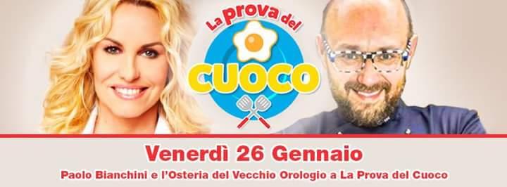 """Viterbo in Tv/ Paolo Bianchini e l'Osteria del Vecchio Orologio a """"La prova del cuoco"""" su Raiuno"""
