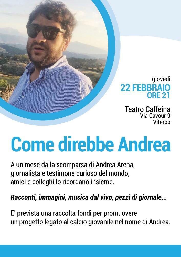 L' evento: colleghi e amici ricordano Andrea Arena, giovedì 22 al Teatro Caffeina