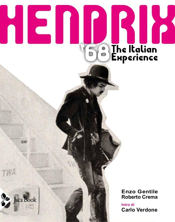 """Libri: il 26 aprile esce """"Hendrix '68- The Italian Experience"""""""