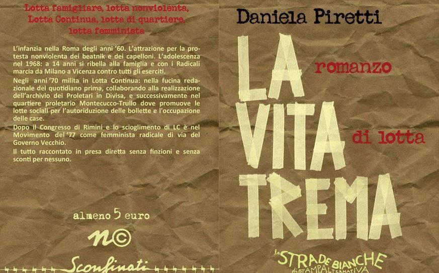 """Viterbo, libri dal vivo: il 30 marzo al Cosmonauta """"La vita trema, romanzo di lotta"""" di Daniela Piretti"""