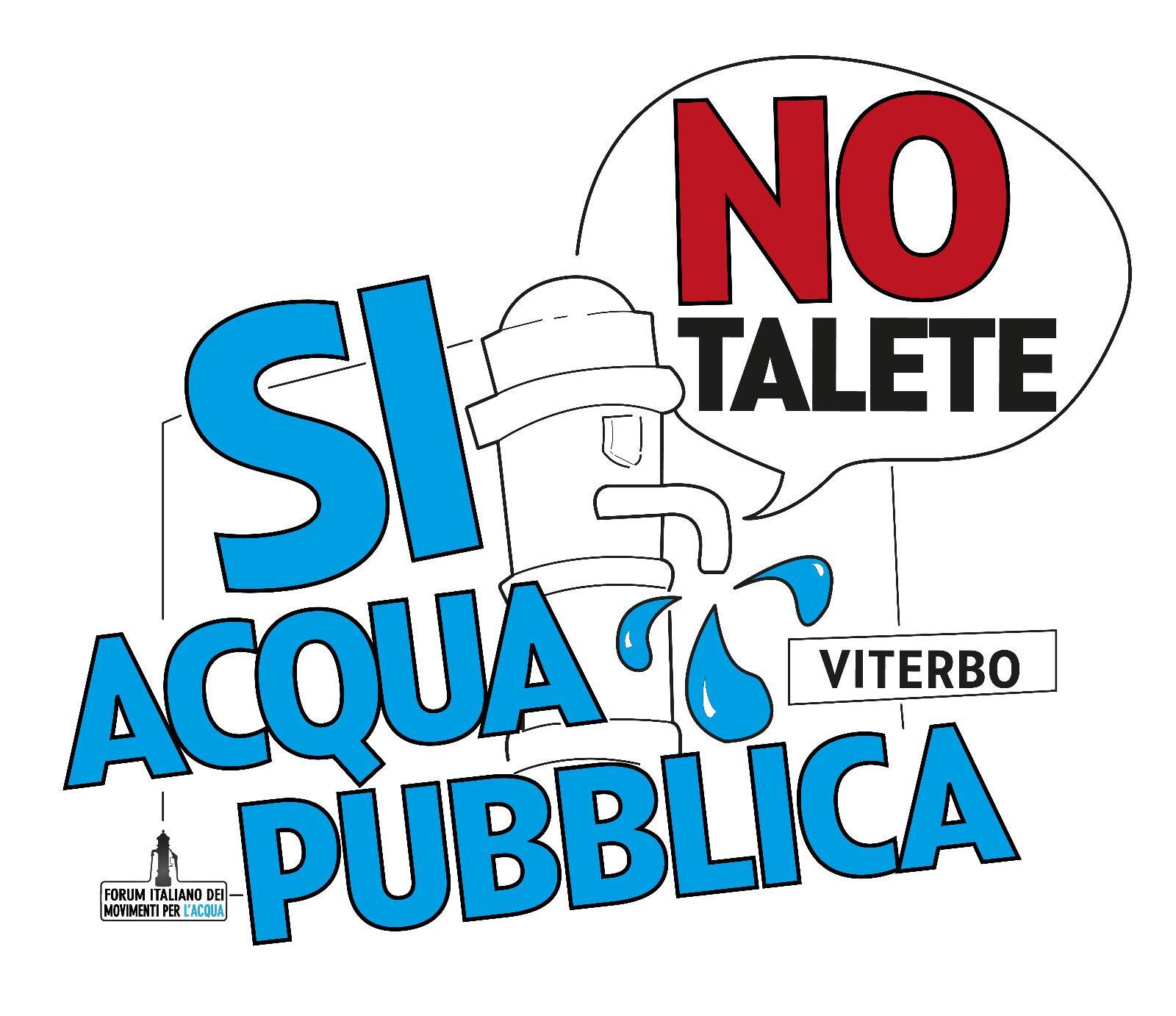 """Viterbo, il Comitato Non ce la beviamo scrive al Presidente della Regione: """"Caro Zingaretti, l'acqua pubblica è nel programma di governo"""""""