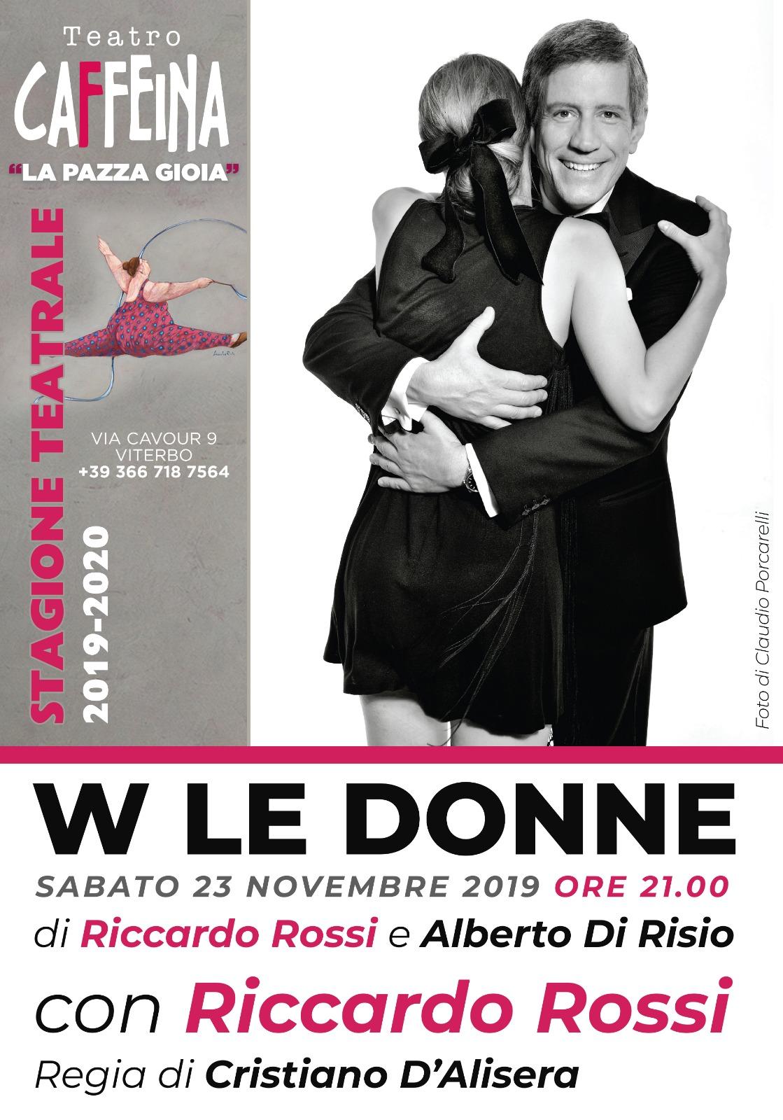 """Viterbo, teatro: Riccardo Rossi con """"W le donne"""" apre la stragione del Teatro Caffeina"""