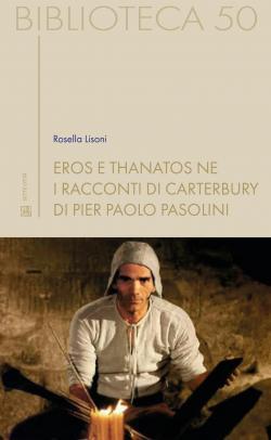 """Viterbo, Libri, esce da Settecittà """"Eros e thanatos ne i Racconti di Canterbury di Pasolini"""", di Rosella Lisoni"""